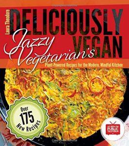 Jazzy Vegetarian's Deliciously Vegan Cookbook