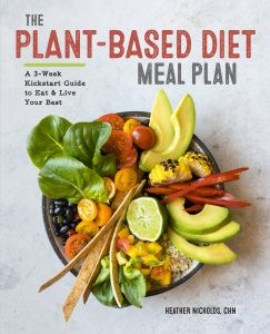 The Plant-Based Diet Meal Plan Cookbook
